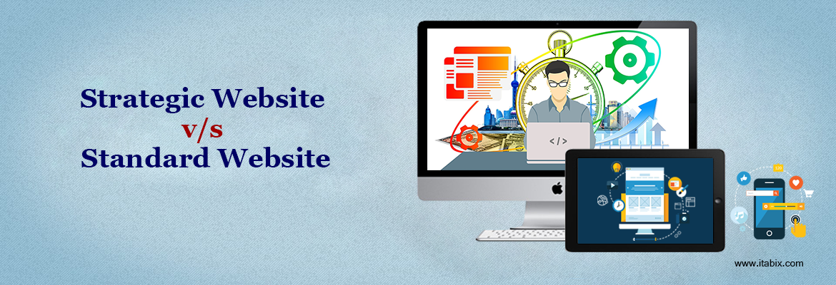 Strategic Website Designs vs. Standard Website Designs