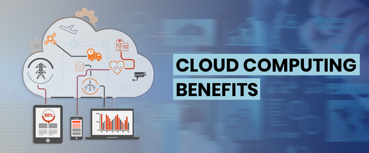 Cloud Computing Benefits and Features for Business